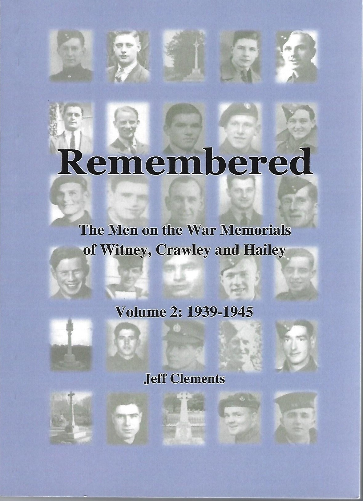 Front cover of book by Jeff Clements with images of servicemen who died